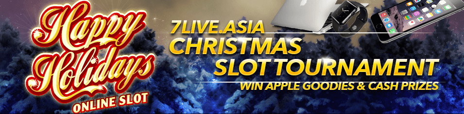 7liveasia HAPPY HOLIDAY ONLINE SLOT TOURNAMENT