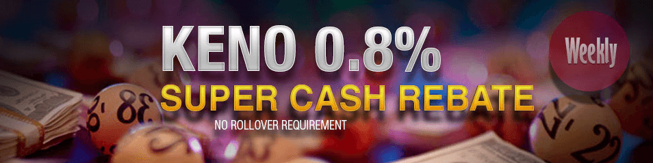 7LIVEASIA Online Casino Weekly 0.8% Keno Super Cash Rebate