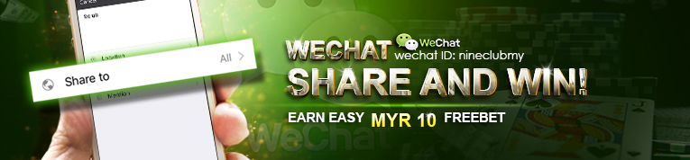 9Club Online Casino Malaysia WeChat Share and Win