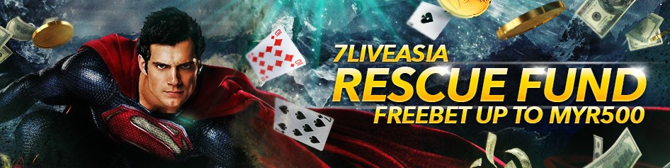 7liveasia Rescue Fund Free Bet Up To MYR500