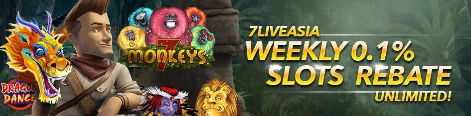 7liveasia Weekly Slots Game Rebate 0.1% Bonus | Casino588
