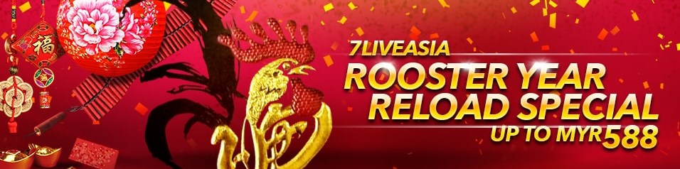 7liveasia Casino Rooster Year Reload Special | Casino588
