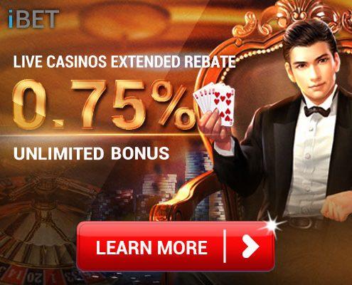 [iBET Malaysia] Live Casinos 0.75% Rebate Bonus