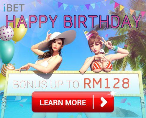 [iBET Malaysia]iBET BIRTHDAY BONUS MYR 128 only Malaysia